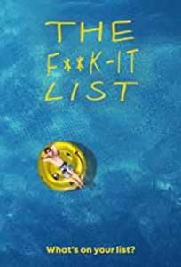The F**k-It List (2020) Online Subtitrat in Romana