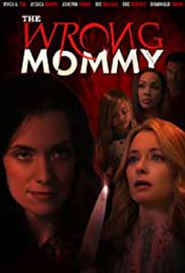 The Wrong Mommy (2019) Online Subtitrat in Romana in HD 1080p