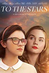 To the Stars (2019) Online Subtitrat in Romana in HD 1080p
