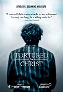 Tortured for Christ (2018) Online Subtitrat in Romana
