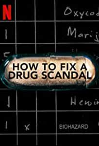 How to Fix a Drug Scandal (2020) Serial Documentar Online