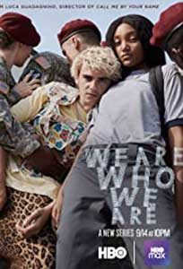 We Are Who We Are (2020) Serial Online Subtitrat in Romana