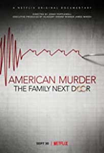 American Murder: The Family Next Door (2020) Documentar Online