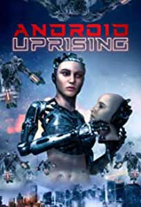 Android Uprising (2020) Online Subtitrat in Romana