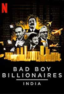 Bad Boy Billionaires: India (2020) Serial Online Subtitrat