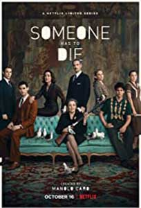 Someone Has to Die (2020) Serial Online Subtitrat in Romana