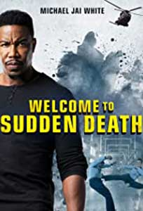 Welcome to Sudden Death (2020) Online Subtitrat in Romana