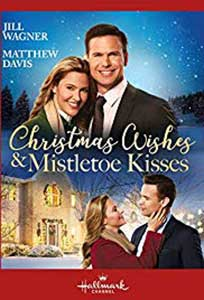 Christmas Wishes and Mistletoe Kisses (2019) Film Online