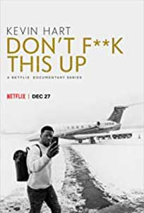 Kevin Hart: Don't Fuck This Up (2019) Serial Online Subtitrat