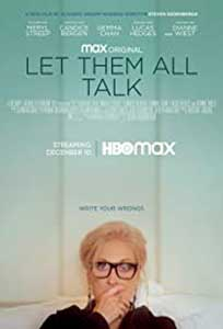 Let Them All Talk (2020) Film Online Subtitrat in Romana