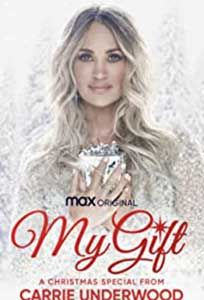 My Gift: A Christmas Special from Carrie Underwood (2020) Online