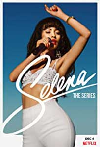 Selena: The Series (2020) Serial Online Subtitrat in Romana