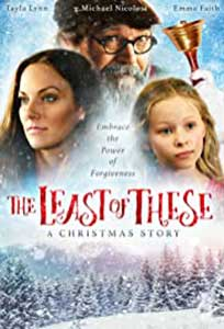 The Least of These: A Christmas Story (2018) Film Online