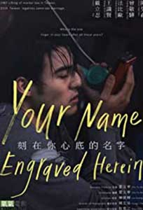The Name Engraved in Your Heart (2020) Film Online Subtitrat