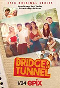 Bridge and Tunnel (2021) Serial Online Subtitrat in Romana