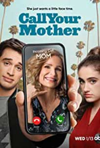 Call Your Mother (2021) Serial Online Subtitrat in Romana