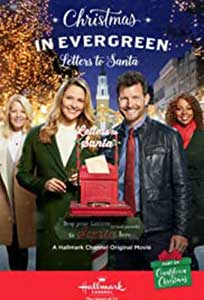 Christmas in Evergreen: Letters to Santa (2018) Film Online