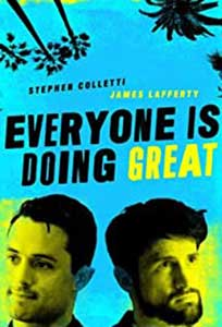 Everyone Is Doing Great (2021) Serial Online Subtitrat