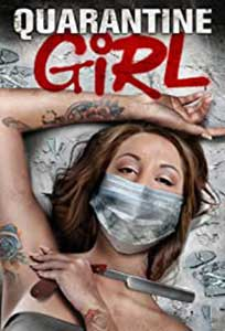 Quarantine Girl (2020) Film Online Subtitrat in Romana