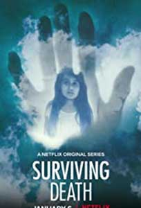 Surviving Death (2021) Serial Online Subtitrat in Romana