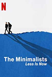 The Minimalists: Less Is Now (2021) Documentar Online