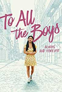 To All the Boys: Always and Forever (2021) Film Online