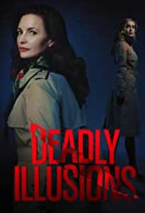 Deadly Illusions (2021) Film Online Subtitrat in Romana