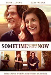 Sometime Other Than Now (2021) Film Online Subtitrat