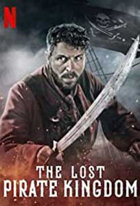 The Lost Pirate Kingdom (2021) Serial Documentar Online