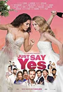 Just Say Yes (2021) Film Online Subtitrat in Romana