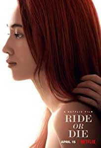 Ride or Die (2021) Film Online Subtitrat in Romana