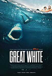 Great White (2021) Film Online Subtitrat in Romana