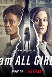 I Am All Girls (2021) Film Online Subtitrat in Romana