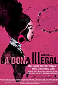 Illegal Woman - La dona il·legal (2021) Film Online Subtitrat