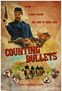 Counting Bullets (2021) Film Online Subtitrat in Romana
