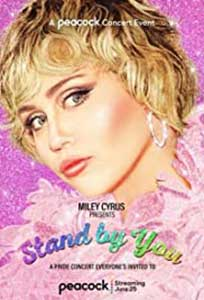 Miley Cyrus Presents Stand by You (2021) Online Subtitrat