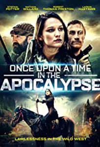 Once Upon a Time in the Apocalypse (2021) Online Subtitrat