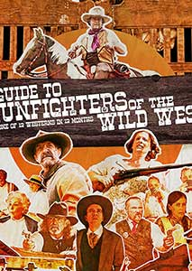 A Guide to Gunfighters of the Wild West (2021) Online Subtitrat