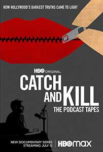 Catch and Kill: The Podcast Tapes (2021) Serial Documentar Online