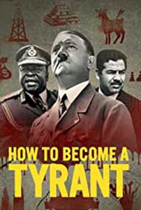 How to Become a Tyrant (2021) Serial Documentar Online