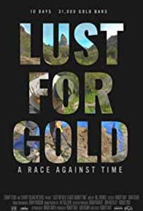 Lust for Gold: A Race Against Time (2021) Documentar Online