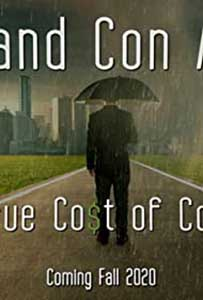 Pros and Con Artists: The True Cost of Covid 19 (2021) Documentar Online