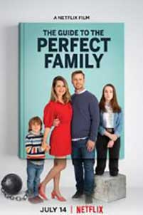 The Guide to the Perfect Family (2021) Film Online Subtitrat