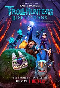 Trollhunters: Rise of the Titans (2021) Film Animat Online