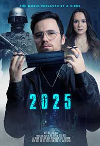 2025: The World Enslaved by a Virus (2021) Online Subtitrat