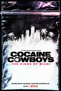 Cocaine Cowboys: The Kings of Miami (2021) Serial Documentar Online